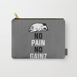 NO PAIN NO GAINZ Carry-All Pouch