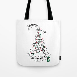 Gnome for the Holidays Tote Bag