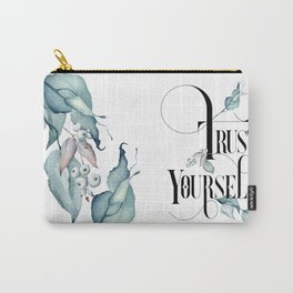 Trust Yourself – Motivating Quote. Carry-All Pouch