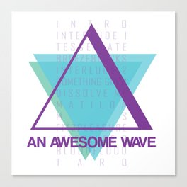 AN AWESOME WAVE Canvas Print