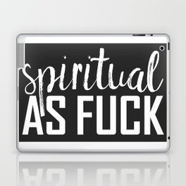 spiritual as fuck Laptop & iPad Skin