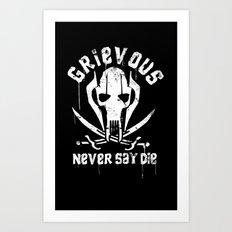 Never Say Die Art Print