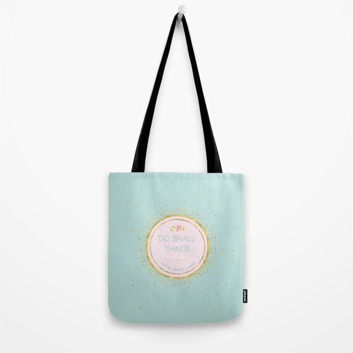 Do small things with great love- Typography on aqua background Tote Bag