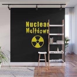 nuclear meltdown Wall Mural