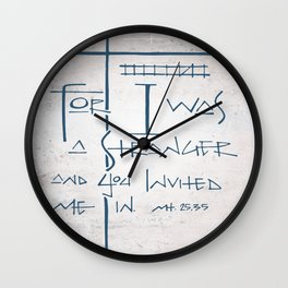 For I was a stranger and you invited Me in. Religious illustration Wall Clock