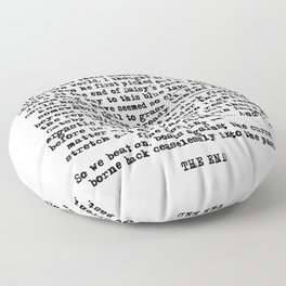 Ending of The Great Gatsby - Fitzgerald quote Floor Pillow