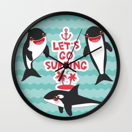 Lets go surfing, Kawaii orca Wall Clock