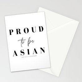 Proud to be asian Stationery Cards