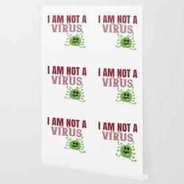 I Am Not A Virus Wallpaper
