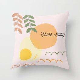 Shine Away Friend Throw Pillow