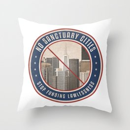 No Sanctuary Cities Throw Pillow