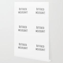 Buttfaced Miscreant Wallpaper