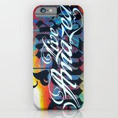 Live Amazed! Slim Case iPhone 6s