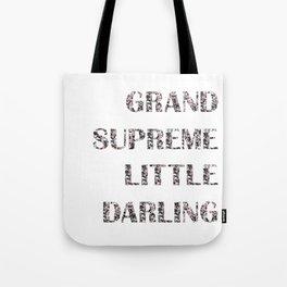 Grand Supreme Little Darling Tote Bag
