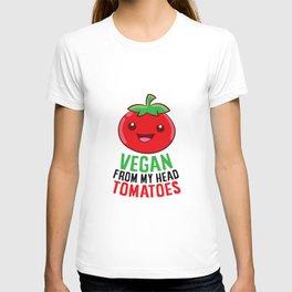 Vegan Gift Vegan From My Head Tomatoes Vegetarian T-shirt