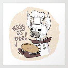 Easy As Pie Chihuahua Art Print