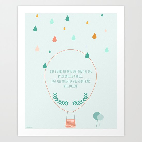 Don't mind the rain Art Print