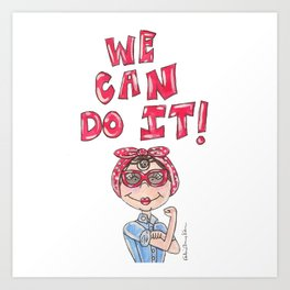 Rosie the Riveter Quote Art Print
