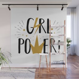 Girl Power - funny feminism humor typography Wall Mural