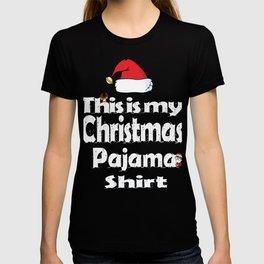 This Is My Christmas Pajama Funny Christmas TShirt T-shirt