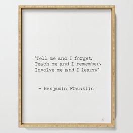 Benjamin Franklin minimal quote Serving Tray