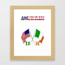 American By Birth Irish By Grace of God print Framed Art Print