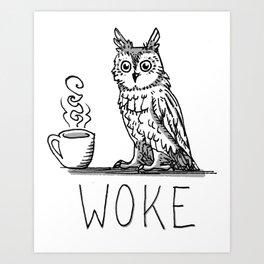 Woke Art Print