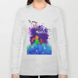 The Little Prince   Quotes   But if you tame me, then we shall need each other. Part 3 of 3 Long Sleeve T-shirt