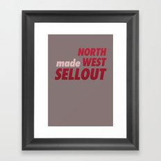 North West Sellout Framed Art Print