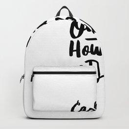 Cash Me Outside Howbow Dah Backpack