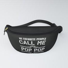 My Favorite People Call Me Pop Pop Fanny Pack