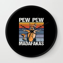 Pew Pew Madafakas Katze Kater Pistole Gangster Spruch Wall Clock
