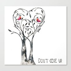 DON'T GIVE UP, JAPAN! Canvas Print