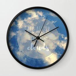 fall asleep in THE CLOUDS Wall Clock