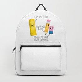 I Am Your Ruler Backpack