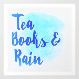 Tea, Books & Rain Art Print