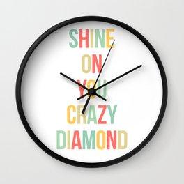 Shine On You Crazy Diamond Wall Clock