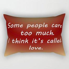 Care Too Much Rectangular Pillow