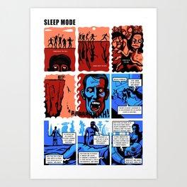 SLEEP MODE Art Print