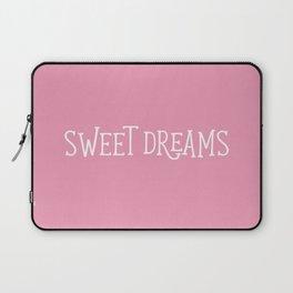 Sweet Dreams - Pink Laptop Sleeve