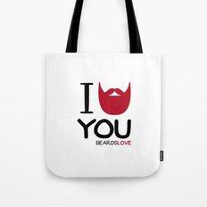 I BEARD YOU Tote Bag