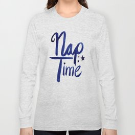 Nap Time | Lazy Sleep Typography Long Sleeve T-shirt