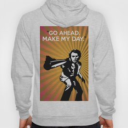 Dirty Harry Go Ahead Make My Day Hoody