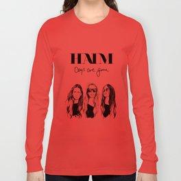Haim Days are gone Long Sleeve T-shirt