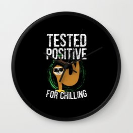 Tested Positive For Chilling Sloth Wall Clock