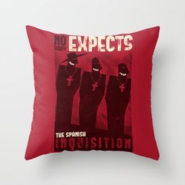 Nobody expects them! Throw Pillow