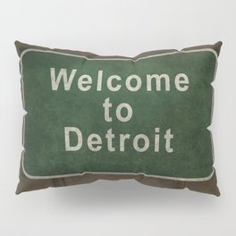 Welcome to Detroit highway road side sign Pillow Sham