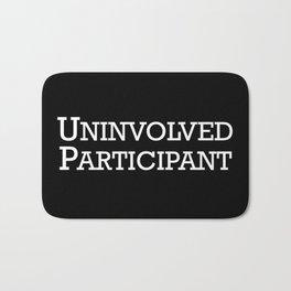 Uninvolved Participant Bath Mat