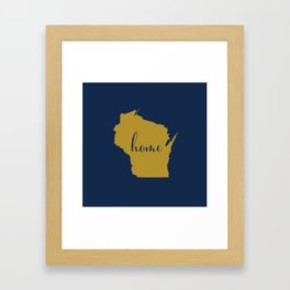 Wisconsin is Home - Go Brewers! Framed Art Print