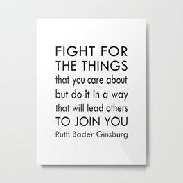 Ruth Bader Ginsburg Quote - Notorious RBG Metal Print